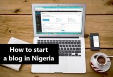 Photo of How to start a blog in Nigeria to make money